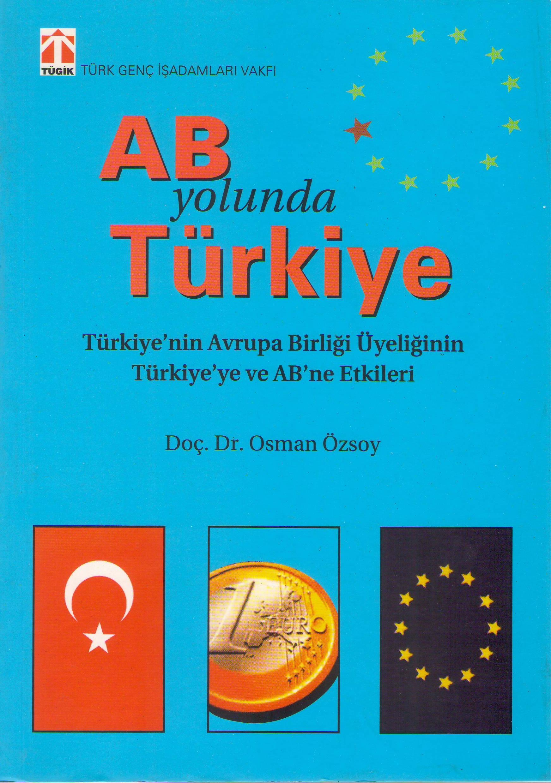AB YOLUNDA TÜRKİYE.