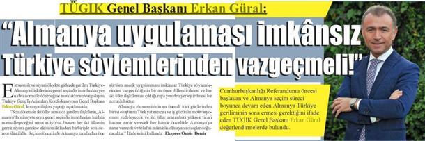 Almanya uygulaması imkânsız Türkiye söylemlerinden vazgeçmeli