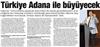 Türkiye Adana ile büyüyecek.