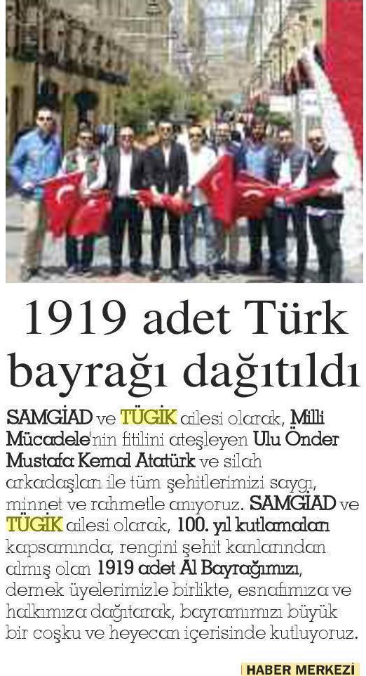 1919 adet Türk bayrağı dağıtıldı