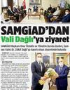SAMGİAD'dan Vali Dağlı'ya hayırlı olsun ziyareti.
