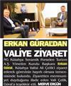 Erkan Güral'dan Vali Ali Çelik'e ziyaret.