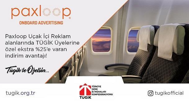 Paxloop Uçak İçi Reklam alanlarında TÜGİK üyelerine özel %25 indirim.