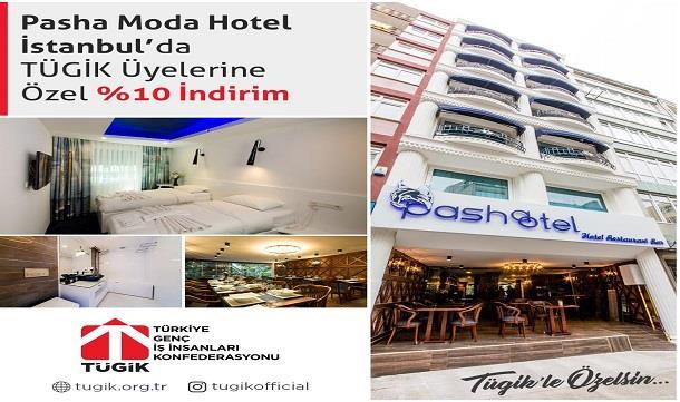 İstanbul Pasha Moda Hotel 'den TÜGİK üyelerine özel %10 indirim.