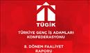 TÜGİK Faaliyet Raporu 8. Dönem (18 Mart 2017-16 Kasım 2018).