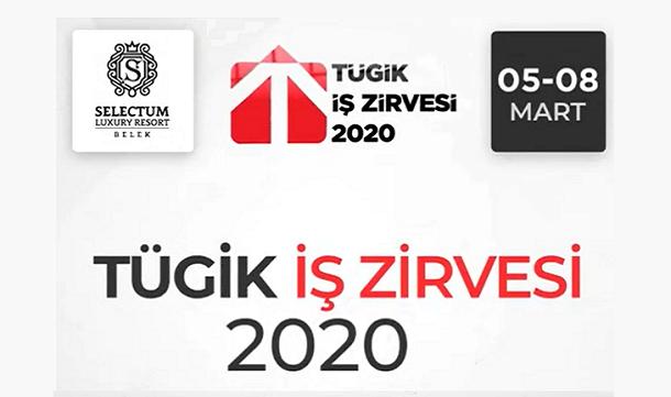 TÜGİK İş Zirvesi 2020.