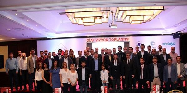GİAF Vizyon Toplantısı Mersin'de yapıldı